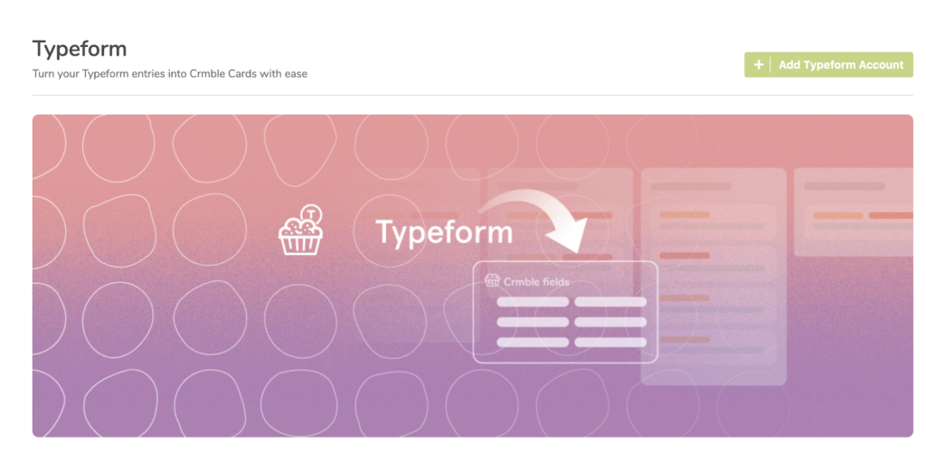 Crmble's Typeform Topping user interface