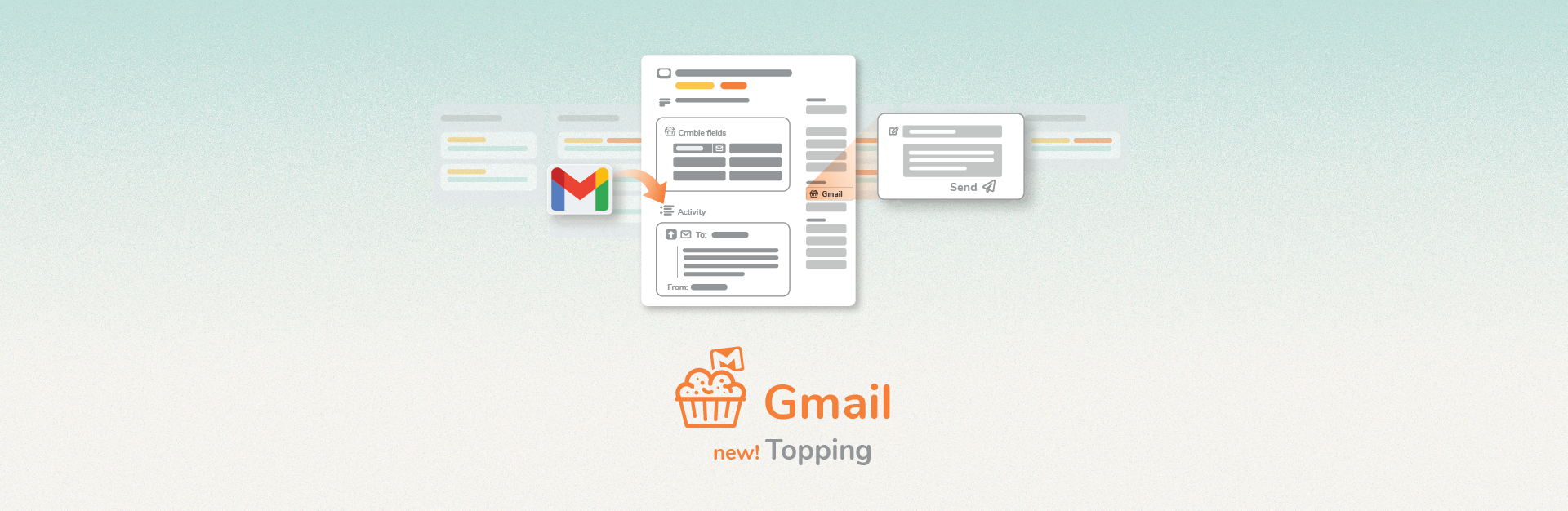 Gmail Topping to send and follow up on mails without leaving Crmble