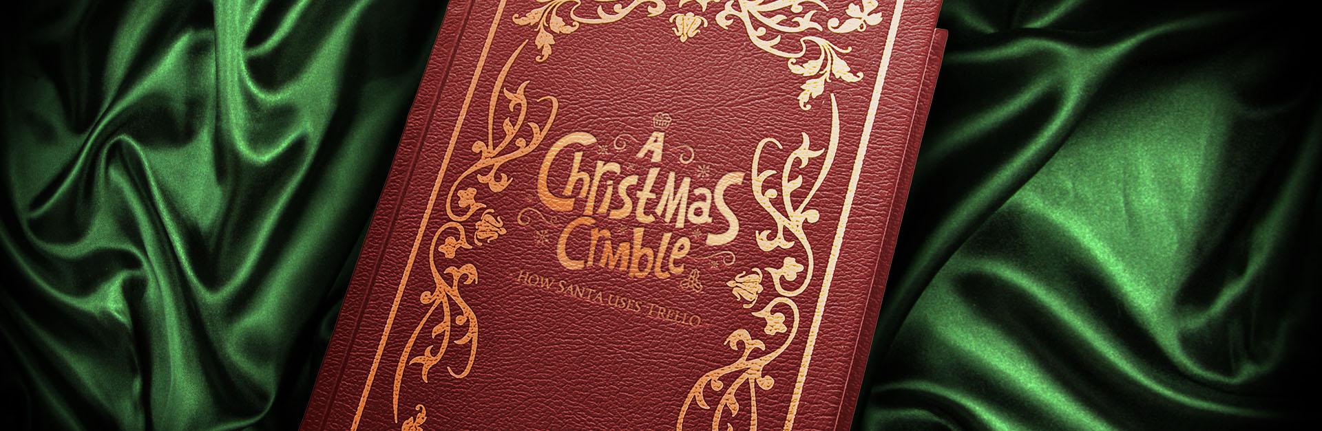 Crmble Christmas Event: How Santa uses Trello